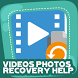 Videos Photos Recovery Help by Renegadive