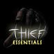 Thief Essentials by Freenixx