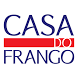 Casa do Frango | Fortaleza by Appz2me