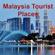 Malaysia Tourist Places by Arif Hossen