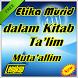 Etika Murid dalam Kitab Ta'limul Muta'alim