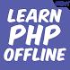 Learn PHP Offline by OfflineLearningLtd