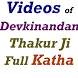 Devkinandan Thakur Ji KathaApp by Judgement Best