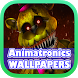 Animatronics Wallpapers HD by app4k