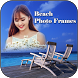 Beach Photo Frame Editor by Photo Pixel Apps