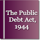 The Public Debt Act 1944 by Rachit Technology