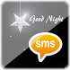 Good Night SMS by MantraDroid