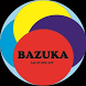 BAZUKA - all in one app