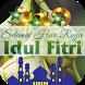 Selamat Lebaran Idul Fitri by MyAppsUniverse
