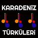 KARADENİZ TÜRKÜLERİ by MHSDROID