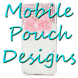 New Mobile Pouch Design by revfapp