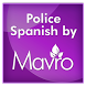 Police Spanish Guide by Mavro Inc.