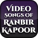 Video Songs of Ranbir Kapoor by Filmy Heros