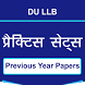 DU LLB - Previous Papers & Practice Sets by UV Technosoft
