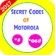 Secret Codes of Motorola by RondniApps