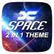 (FREE) X Space 2 In 1 Theme