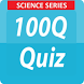 Science Series - 100Q Quiz by Vivem