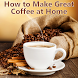 How 2 Make Great Coffee @ Home by Chris Jansson