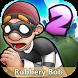 New Robbery Bob 2 Tips