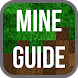 Mine Guide by Sneg apps