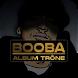 BOOBA 2018 ALBUM TRÔNE by rdchikhi