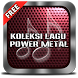 LAGU POWER METAL TERPOPULER by Sani apps publisher