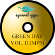 Green Day Vol.II (MP3) by Syawal Apps