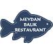Meydan Balık Restaurant by Lokanta Net