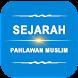 Sejarah Pahlawan Muslim by Kance Kondang