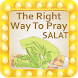 The Right Way to Pray (Salat) by World Islamic Apps
