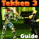 Tips Tricks Tekken 3 Game 3D by Unlimited Coins keys Gems subway Cheats Guide