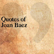 Quotes of Joan Baez by DeveloperTR