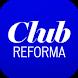 Club REFORMA by Grupo Reforma