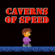 Caverns Of Speed by Red Beaver
