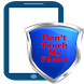 Dont touch my phone by onclick inc