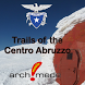Trails of the Centro Abruzzo by Archimede - A.S.I. srl