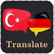 Turkish German Translator by Translate Apps