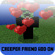 Mod Creeper Friend For MCPE by Best Mods