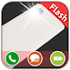 Flash Alerts Call/Notification by JVR Developers
