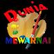 DUNIA MEWARNAI by DeandrickoAps