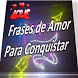 Frases de Amor Para Whatsapp by MAROY ABC