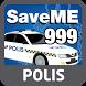 SaveME 999 POLIS by MERS 999