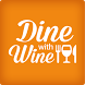 Dine With Wine by NDM