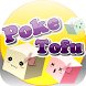 Poke Tofu by Octarion Creatives