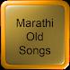 Marathi Old Songs by Hit Songs Apps