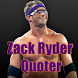 Zack Ryder Quoter by MyReliableGames