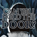 Hold the Door by Lightning Bolt Games