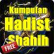 Kumpulan Hadist Shahih 2017 by Quran Dan Hadist