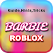Guide for Roblox Barbie by Tips&Tricks2018