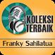 Franky Sahilatua : Kumpulan Lagu Lawas Terpopuler by ArfanDev